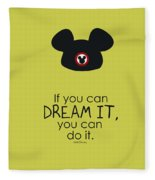 If You Can Dream It, You Can Do It Fleece Blanket