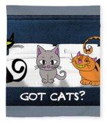 If You Have Cats Fleece Blanket