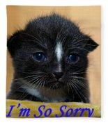 I'm So Sorry Greeting Card Fleece Blanket