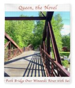 Image Included In Queen The Novel - Bike Path Bridge Over Winooski River With Sailboat 22of74 Poster Fleece Blanket