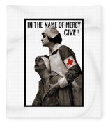 In The Name Of Mercy Give Fleece Blanket