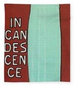Incandescence Par Le Gaz  1892 Fleece Blanket