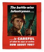Infantryman Is Careful Of What He Says Fleece Blanket