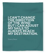 Inspirational Quotes Series 012 Jimmy Dean Fleece Blanket