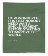 Inspirational Quotes Series 015 Anne Frank Fleece Blanket