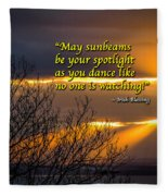 Irish Blessing - May Sunbeams Be Your Spotlight Fleece Blanket