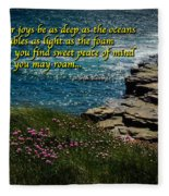 Irish Blessing - May Your Joys Be As Deep... Fleece Blanket