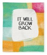 It Will Grow Back- Art By Linda Woods Fleece Blanket