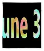 June 30 Fleece Blanket