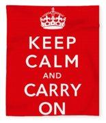 Keep Calm And Carry On Fleece Blanket