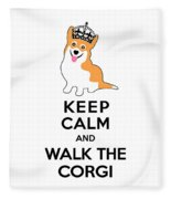 Keep Calm And Walk The Corgi Fleece Blanket