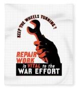 Keep The Wheels Turning - Ww2 Fleece Blanket