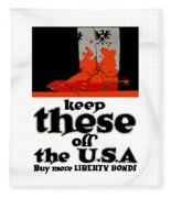 Keep These Off The Usa - Ww1 Fleece Blanket