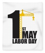 Labor Day May 1st Fleece Blanket