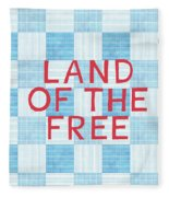 Land Of The Free Fleece Blanket