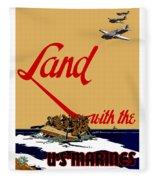 Land With The Us Marines Fleece Blanket