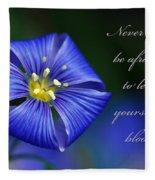 Let Yourself Bloom Fleece Blanket