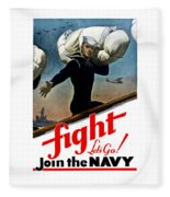 Let's Go Join The Navy Fleece Blanket