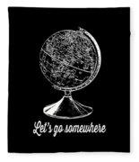 Let's Go Somewhere Tee White Ink Fleece Blanket