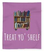 Librarian Card - Librarian Birthday Card - Treat Yo' Shelf - Library Greeting Card Card Fleece Blanket