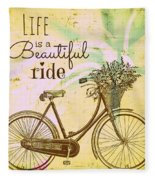 Life Is A Beautiful Ride Fleece Blanket
