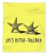 Life Is Better Together Sketch Tee Fleece Blanket
