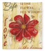 Life Is The Flower Fleece Blanket