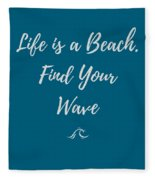 Lifes A Beach Fleece Blanket