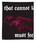 Life's Motto Fleece Blanket