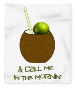 Lime In The Coconut Fleece Blanket