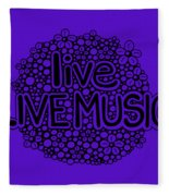 live LIVE MUSIC Fleece Blanket