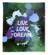 Live Love Dream Green Grunge Fleece Blanket