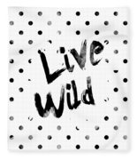 Live Wild Fleece Blanket by Pati Photography
