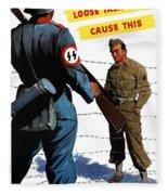 Loose Talk Can Cause -- Ww2 Propaganda Fleece Blanket
