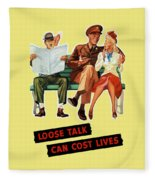 Loose Talk Can Cost Lives - World War Two Fleece Blanket