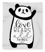 Love Bears All Things Fleece Blanket