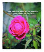 Love Does Not Need To Be Perfect Motivational Quote Fleece Blanket