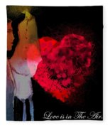 Love Is In The Air Fleece Blanket