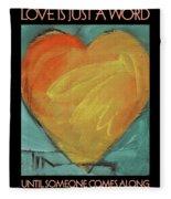 Love Is Just A Word Fleece Blanket