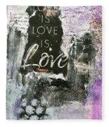 Love Is Love Fleece Blanket