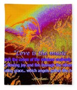 Love Is The Music Fleece Blanket