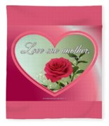 Love One Another Card Fleece Blanket