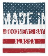 Made In Goodnews Bay, Alaska Fleece Blanket