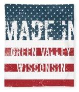Made In Green Valley, Wisconsin Fleece Blanket