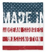 Made In Ocean Shores, Washington Fleece Blanket