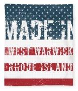 Made In West Warwick, Rhode Island Fleece Blanket