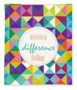 Make A Difference Today Fleece Blanket