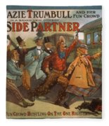 Mazie Trumbull And Her Fun Crowd Dads Side Partner Vintage Entertainment Poster 1908 Fleece Blanket