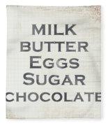 Milk Butter Eggs Chocolate Sign- Art By Linda Woods Fleece Blanket