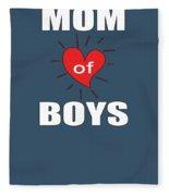Mom Of Boys Fleece Blanket